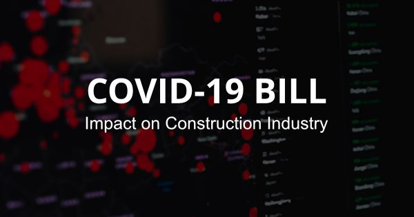 HOT: Covid-19 Bill and its impact on the Construction Industry