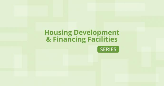Housing Development and Financing Facilities Series